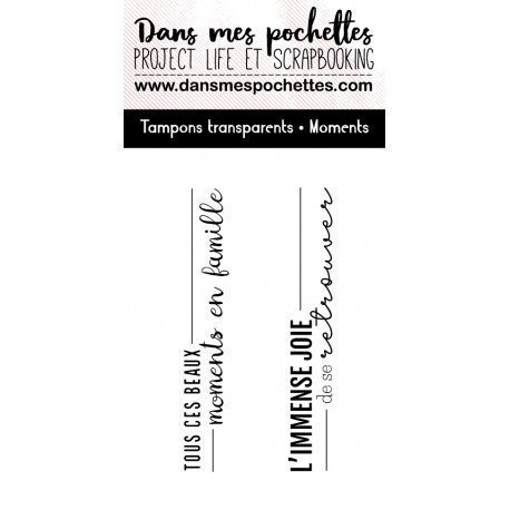 Tampon clear - Moments - Dans mes pochettes