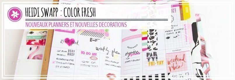 Color Fresh par Heidi Swapp : Planners