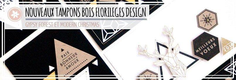 Nouveaux tampons bois par Florilèges Design