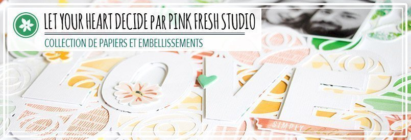 Collection de papiers Let your heart decide par Pink Fresh Studio