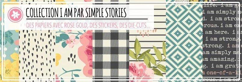 Collection de scrapbooking I AM Simple Stories